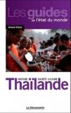 Arnaud Dubus - Thaïlande - Histoire, société, culture.