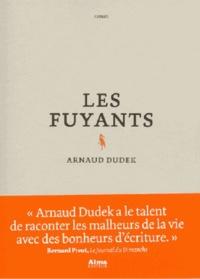 Arnaud Dudek - Les fuyants.
