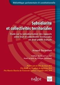 Subsidiarité et collectivités territoriales - Etude sur la subsidiarisation des rapports entre Etat et collectivités territoriales en droit public français.pdf