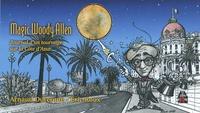 Arnaud Duterque et Eric Roux - Magic Woody Allen - Journal d'un tournage sur la Côte d'Azur.