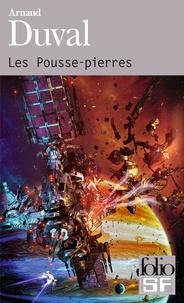 Arnaud Duval - Les Pousse-pierres - L'héritage de Torino.