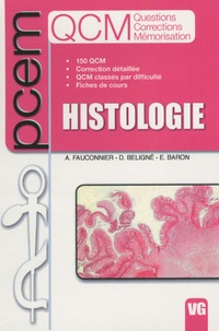 Arnaud Fauconnier et Damien Beligné - Histologie.