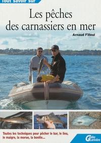 Arnaud Filleul - La pêche des carnassiers en mer.