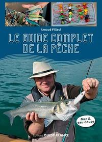 Arnaud Filleul - Le guide complet de la pêche.