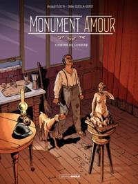 Arnaud Floc'h et Didier Quella-Guyot - Monument Amour Tome 1 : Chiens de guerre.