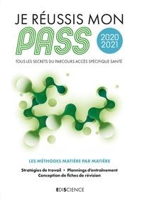 Arnaud Géa - Je réussis mon PASS 2020-2021 - Tous les secrets du Parcours Accès Spécifique Santé.