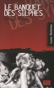 Arnaud Gobin - Le banquet des silphes.
