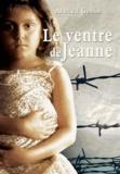 Arnaud Gobin - Le ventre de Jeanne.