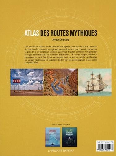 Atlas des routes mythiques
