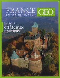Arnaud Goumand - Forts et châteaux mythiques.