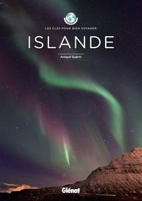 Arnaud Guérin - Islande - Les clés pour bien voyager.
