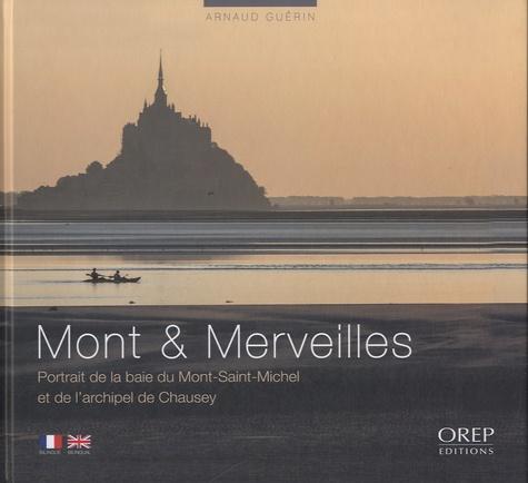 Arnaud Guérin - Mont et merveilles - Portrait de la baie du Mont-Saint-Michel et de l'archipel de Chausey.