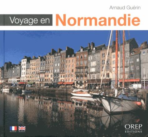 Arnaud Guérin - Voyage en Normandie.