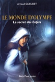 Arnaud Gueudet - Le monde d'Olympe - Le secret des Enfers.