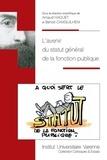 Arnaud Haquet et Benoit Camguilhem - L'avenir du statut général de la fonction publique.