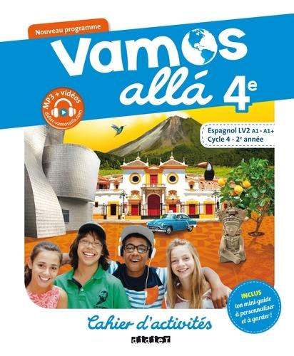 Espagnol 4e Vamos Alla Cahier D Activites Grand Format