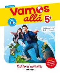Arnaud Hérard et Sophie Castillo - Espagnol 5e LV2 Vamos alla - Cahier d'activités.