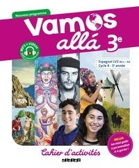 Arnaud Hérard - Espagnol LV2 A1+-A2 Cycle 4 - 3e année Vamos alla - Cahier d'activités.