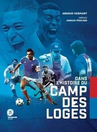 Arnaud Hermant - Dans l'histoire du Camp des Loges.
