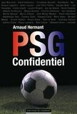 Arnaud Hermant - PSG Confidentiel.