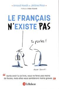 Arnaud Hoedt et Jérôme Piron - Le français n'existe pas.