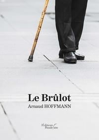 Arnaud Hoffmann - Le brûlot.