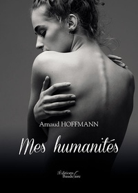 Arnaud Hoffmann - Mes humanités.