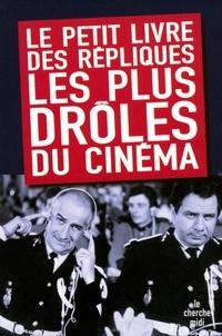 Arnaud Hofmarcher - Le petit livre des répliques les plus drôles du cinéma.