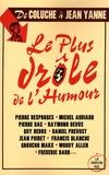 Arnaud Hofmarcher - Le plus drôle de l'humour - De Coluche à Jean Yanne.