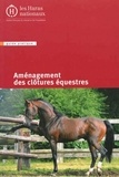 Arnaud Lallemand - Aménagement des clôtures équestres.