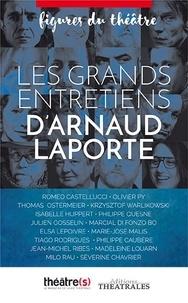 Arnaud Laporte - Les grands entretiens d'Arnaud Laporte.