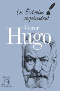 Arnaud Laster - Victor Hugo.