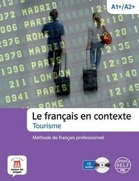 Le français en contexte, Tourisme A1+/A2+ - Méthode de français professionnel.pdf