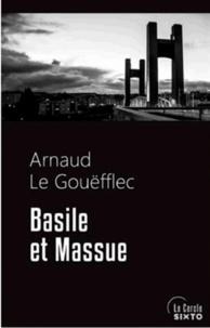 Arnaud Le Gouëfflec - Basile et Massue.