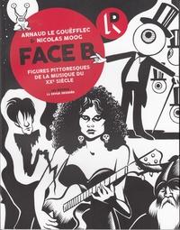 Arnaud Le Gouëfflec et Nicolas Moog - Face B - Figures pittoresques de la musique du XXe siècle.