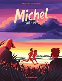 Livres à téléchargement gratuit de Google Michel : Just a gigolo 9782378782924 par Arnaud Le Gouëfflec, Yannick Grossetête in French