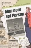 Arnaud Le Gouëfflec - Mon nom est Person.