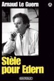 Arnaud Le Guern - Stèle pour Edern.
