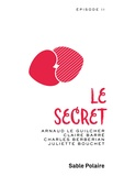 Arnaud Le Guilcher et Charles Berberian - Chants d'amour Tome 2 : Le secret.