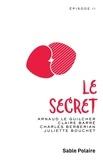 Arnaud Le Guilcher et Charles Berberian - Chants d'amour Tome 2 : Le secret.