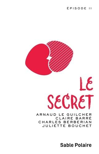 Chants d'amour Tome 2 Le secret