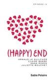 Arnaud Le Guilcher et Claire Barré - Chants d'amour Tome 4 : (Happy) End.