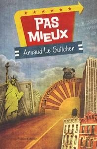 Arnaud Le Guilcher - Pas mieux.