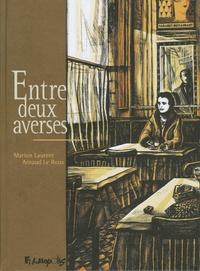 Arnaud Le Roux et Marion Laurent - Entre deux averses.