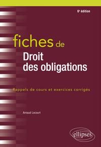 Arnaud Lecourt - Fiches de droit des obligations - Rappels de cours et exercices corrigés.