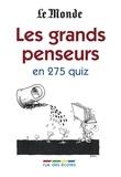 Arnaud Léonard - Le grands penseurs en 275 quiz.