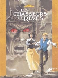 Arnaud et  Ferry - Les Chasseurs de Rêves Tome 1 : Emilie et Liam.