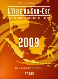 Arnaud Leveau - L'Asie du Sud-Est 2009 - Les évènements majeurs de l'année.