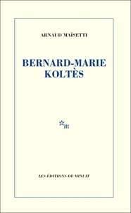 Costituentedelleidee.it Bernard-Marie Koltès Image