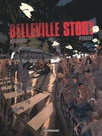 Arnaud Malherbe et Vincent Perriot - Belleville Story  : Intégrale.